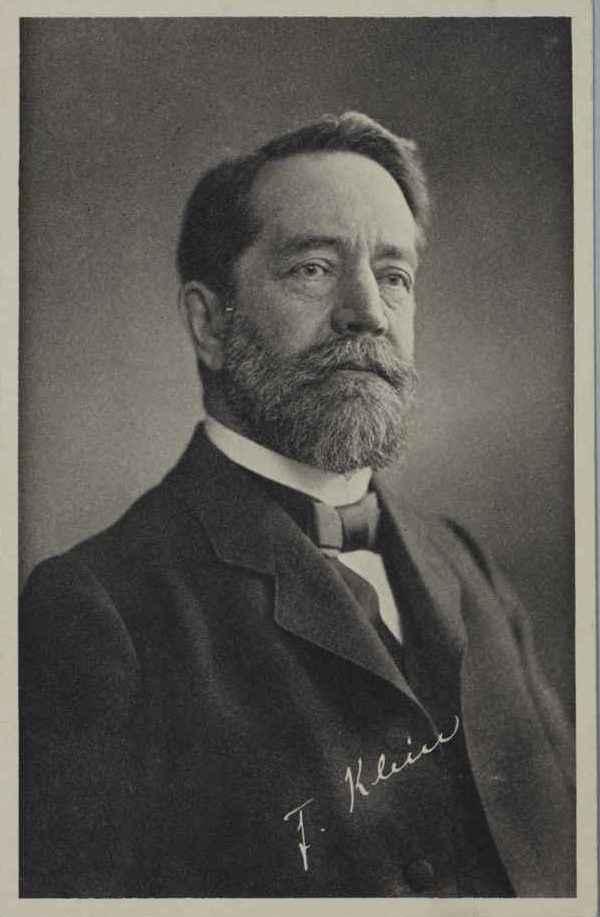 FELIX KLEIN (1849–1925) Professor of Mathematics