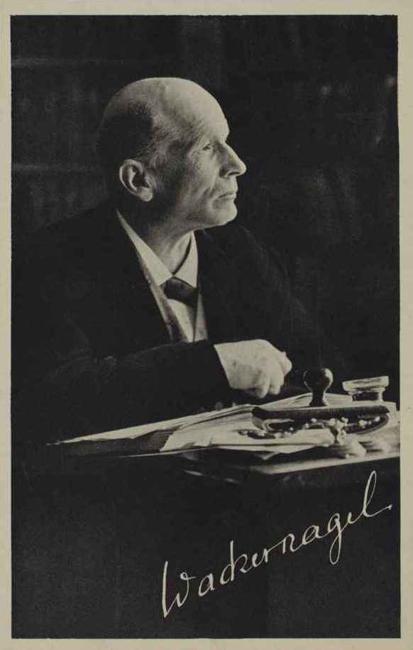 JAKOB WACKERNAGEL (1853–1938) Professor of Indo-Germanic Linguistics